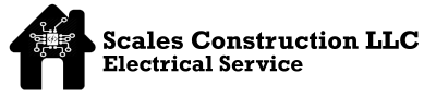 Scales Construction LLC Electrical Service